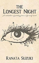 The Longest Night: A Collection of Poetry from a Life Half Lived