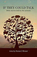 If they could talk: Bible stories told by the animals