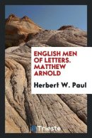 English Men of Letters. Matthew Arnold