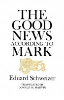 Mark : The Good News according to Mark