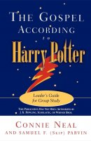 The Gospel According to Harry Potter: Leader's Guide for Group Study