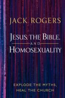 Jesus, the Bible, And Homosexuality