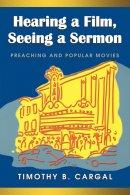 Hearing A Film, Seeing A Sermon