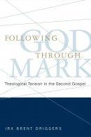 Following God Through Mark