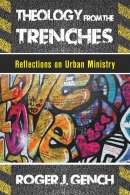 Theology from the Trenches