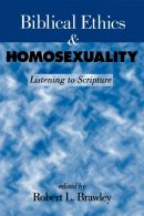 Biblical Ethics And Homosexuality