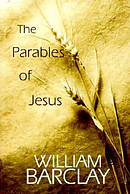 Parables of Jesus (William Barclay Library)