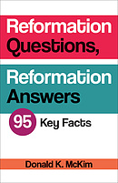 Reformation Questions, Reformation Answers