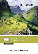 Paul for Everyone, Galatians and Thessalonians (Enlarged Print)