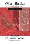 The Gospel of Matthew, Volume Two - Enlarged Print Edition