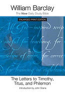 The Letters to Timothy, Titus, and Philemon - Enlarged Print Edition