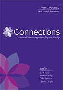 Connections: A Lectionary Commentary for Preaching and Worship: Year C, Volume 2, Advent Through Epiphany
