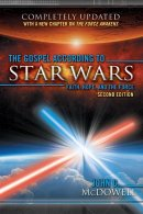 The Gospel According to Star Wars, 2nd Ed.