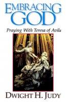 Embracing God