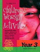Children`s Worship Activities : Year 3
