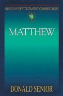 Matthew : Abingdon New Testament Commentary