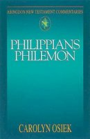 Philippians &Philemon : Abingdon New Testament Commentary