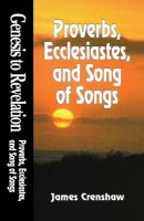 Proverbs, Ecclesiastes and Song of Solomon