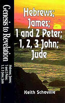 Hebrews, James, 1& 2 Peter, 1, 2 & 3, John, and Jude: Student Study Book