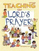 Teaching the Lord's Prayer