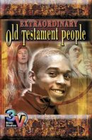 Extraordinary Old Testament People