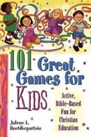 101 Great Games For Kids
