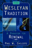 The Wesleyan Tradition