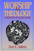 Worship as Theology