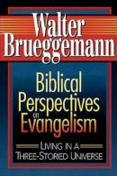 Biblical Perspectives on Evangelism