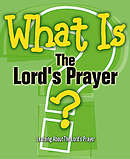 What Is the Lord's Prayer?