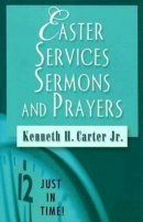 Easter Services, Sermons And Prayers