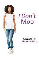 I Don't Moo