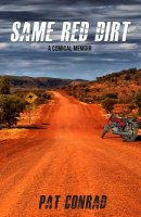 Same Red Dirt: A Comical Memoir