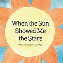 When the Sun Showed Me the Stars