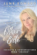 A Night on the Other Side: Insights and Conversations from Heaven