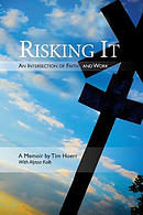 Risking It: An Intersection of Faith & Work