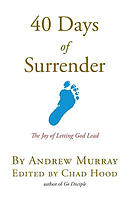 40 Days of Surrender: The Joy of Letting God Lead