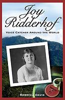 Joy Ridderhof: Voice Catcher Around the World