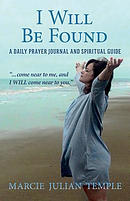 """I Will Be Found: ..\"""".Come Near to Me, and I Will Come Near to You.\"""""""