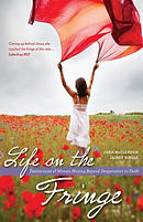 Life on the Fringe: Testimonies of Women Moving Beyond Desperation to Faith