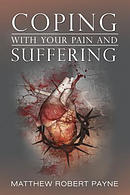 Coping with Your Pain and Suffering: Encouragement When You're Not Healed But You Love God