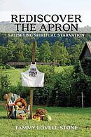 Rediscover the Apron: Satisfying Spiritual Starvation