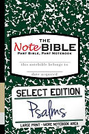 The Notebible: Select Edition - Old Testament Psalms