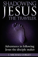 Shadowing Jesus the Traveler