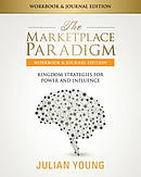 The Marketplace Paradigm Workbook & Journal Edition