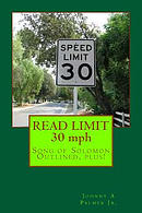 Read Limit - 30 MPH (Minimum Person History): Song of Solomon Outlined, Plus