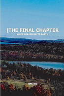 The Final Chapter: When Heaven Meets Earth