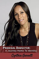 Prodigal Daughter: A Journey Home to Identity