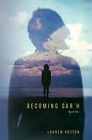 Becoming Sar\'h: Book One