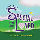 You Are Special - You Are Loved